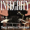 Integrity - Those Who Fear Tomorrow