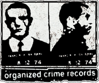 Organized Crime Records Logo - HOME